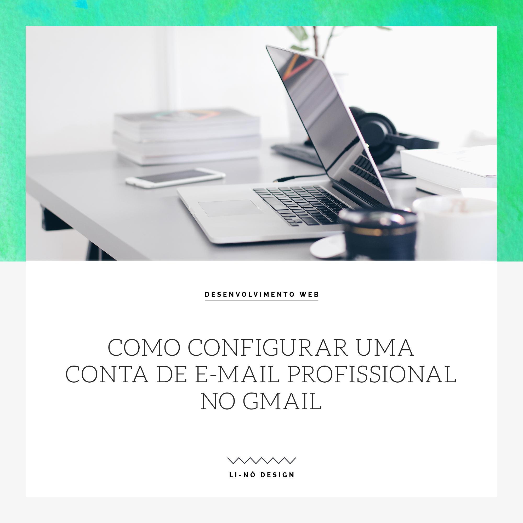 configurar uma conta de e-mail profissional no Gmail - Configurer un compte email professionnel dans Gmail
